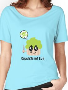 Cupcakes are evil - A muderous cupcake by lucy Dynamite Women's Relaxed Fit T-Shirt