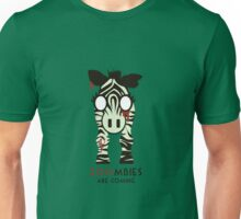 Zoombies! Zebra Zoombies are coming Unisex T-Shirt