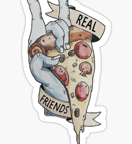 Real Friends Pizza Sticker