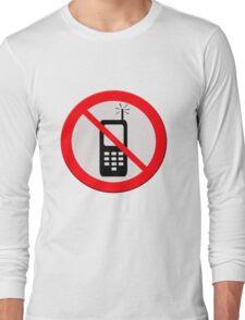 No mobile telephones.  Long Sleeve T-Shirt