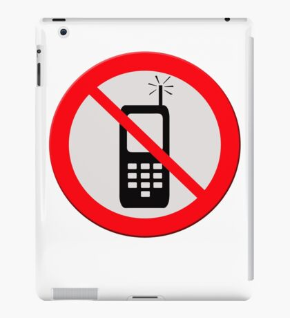 No mobile telephones.  iPad Case/Skin