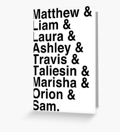 The Cast of Critical Role - Helvetica List Greeting Card