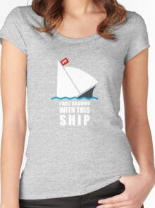 I Will Go Down With This Ship Women's Fitted Scoop T-Shirt