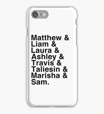 The Cast of Critical Role (Variant 2) - Helvetica List iPhone Case/Skin