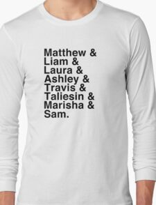 The Cast of Critical Role (Variant 2) - Helvetica List Long Sleeve T-Shirt