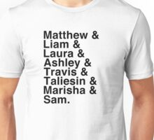 The Cast of Critical Role (Variant 2) - Helvetica List Unisex T-Shirt