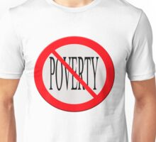 """Sign """"no poverty"""" Unisex T-Shirt"""