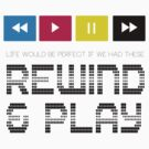 Rewind & Play by Prince92