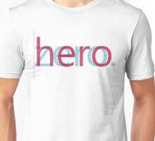 From ZERO to HERO. Unisex T-Shirt