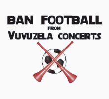 Ban Football from Vuvuzela Concerts! One Piece - Long Sleeve