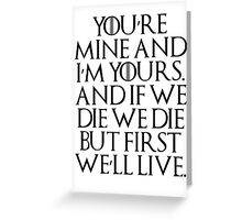 I'm Yours... Greeting Card