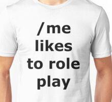 Role Play Shirt Unisex T-Shirt