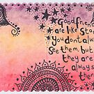 Good friends are like stars by Ruby Coupe