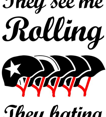 They See Me Rolling (Roller Derby) Black design Sticker
