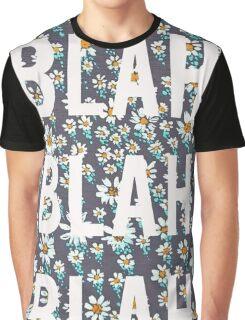 BLAH BLAH BLAH BLAH Graphic T-Shirt