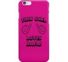 Girls love Rafa Nadal iPhone Case/Skin