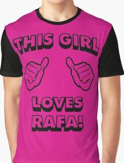 Girls love Rafa Nadal Graphic T-Shirt