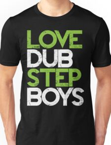 Love Dubstep Boys (neon green) Unisex T-Shirt
