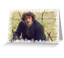 Outlander - My brown haired lass Greeting Card