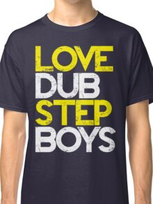 Love Dubstep Boys (yellow) Classic T-Shirt