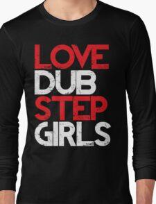 Love Dubstep Girls (red) Long Sleeve T-Shirt