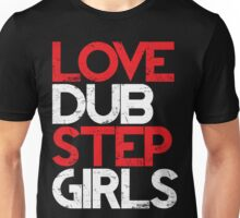 Love Dubstep Girls (red) Unisex T-Shirt