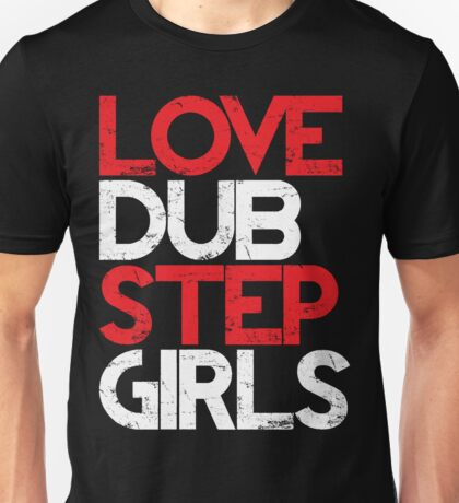 Love Dubstep Girls (red) T-Shirt