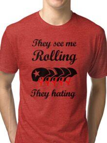 They See Me Rolling (Roller Derby) Black design Tri-blend T-Shirt