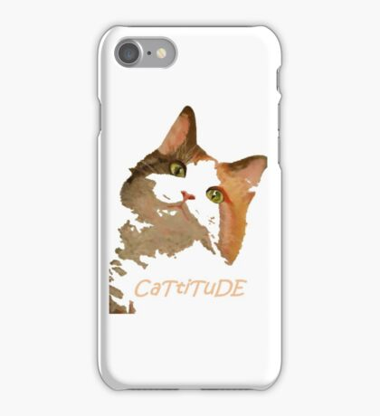 Cattitude - A Cat With Attitude iPhone Case/Skin