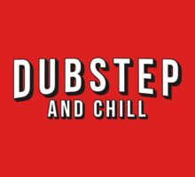 Dubstep and Chill by ExodusMusic