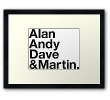 ALAN, ANDY, DAVE & MARTIN Framed Print