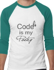 Code is my Poetry Men's Baseball ¾ T-Shirt