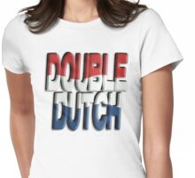 Double Dutch Womens Fitted T-Shirt