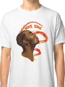 set fire to the booth Classic T-Shirt