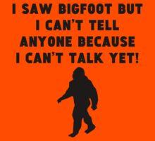 I Saw Bigfoot Kids Tee