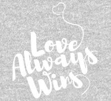 Love Always Wins by dsmithonline