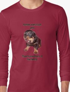 Rottweilers Are Not Just Pets Long Sleeve T-Shirt