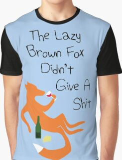 The Lazy Brown Fox Didn't Give A Shit Graphic T-Shirt