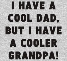 A Cooler Grandpa One Piece - Long Sleeve