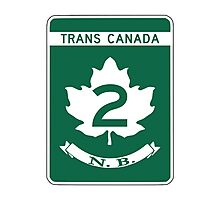 New Brunswick, Trans-Canada Highway Sign Photographic Print