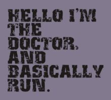 Hello I'm the Doctor (black text) by MrSaxon