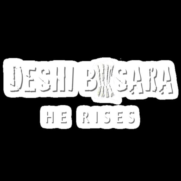 Deshi Basara- He Rises  by WarnerStudio