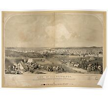 Panoramic Maps View of San Francisco Taken from the Western Hill at the foot of Telegraph Hill Poster