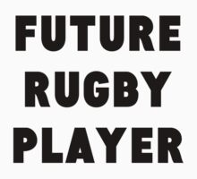 Future Rugby Player Kids Clothes
