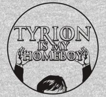 Tyrion Is My Homeboy by AngryMongo