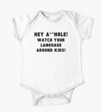 Watch Your Language One Piece - Short Sleeve