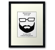 Behind Every Clever Girl Framed Print