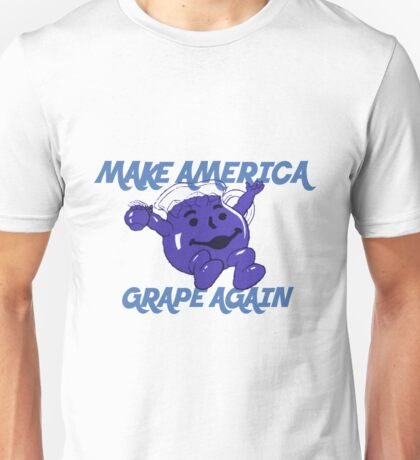 Make America Grape Again Unisex T-Shirt