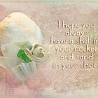 I hope you always have a shell in your pocket... by Myillusions