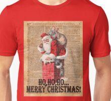 Ho,Ho Merry Chirstmas Santa Claus In Chimney Dictionary Art Unisex T-Shirt